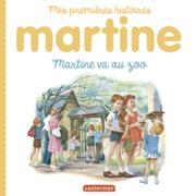 Mes premiers Martine - Martine va au zoo