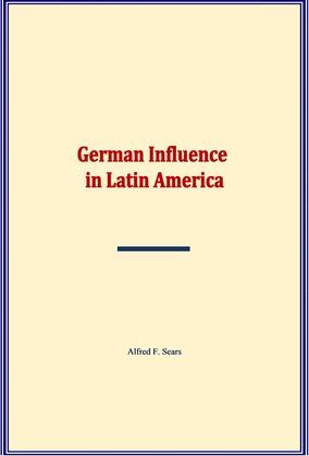German Influence in Latin America