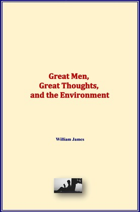 Great Men, Great Thoughts, and the Environment