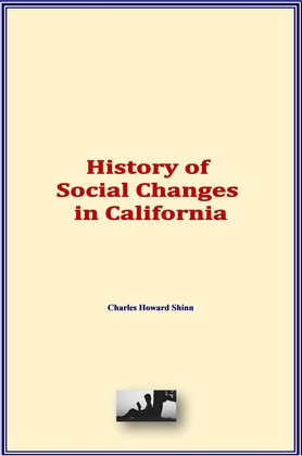 History of Social Changes in California