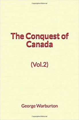 The Conquest of Canada (Vol.2)