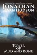 Tower of Mud and Bone