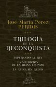 Trilogía de la Reconquista (pack)