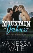 Mountain Darkness - befreit mich aus der Dunkelheit