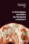 La dramatique conciliaire de l'Antiquité à VaticanII