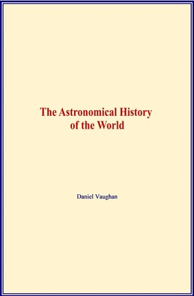 The Astronomical History of the World