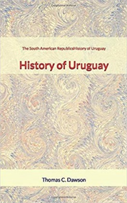 The South American Republics : History of Uruguay