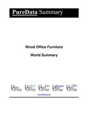 Wood Office Furniture World Summary