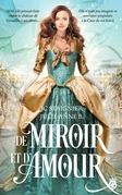 De Miroir et D'Amour