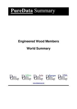 Engineered Wood Members World Summary