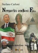 Nome in codice: fata. La Trilogia delle Fate - Volume II