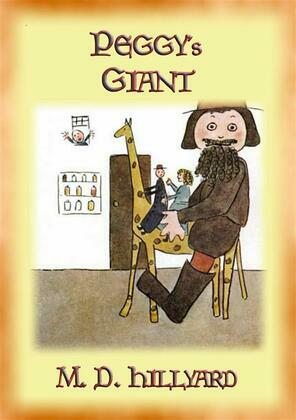 PEGGY'S GIANT - The Adventures of Peggy and her Giant