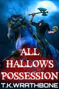 All Hallows Possession