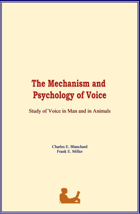 The Mechanism and Psychology of Voice