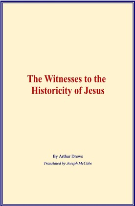 The Witnesses to the Historicity of Jesus