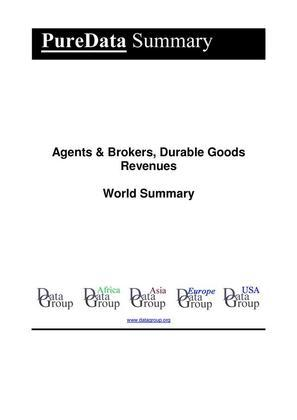 Agents & Brokers, Durable Goods Revenues World Summary