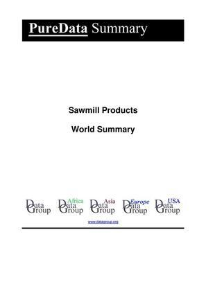 Sawmill Products World Summary