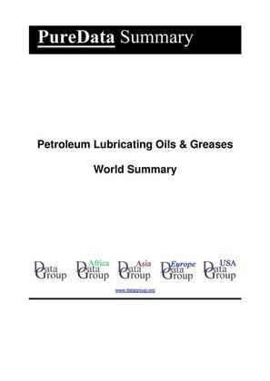 Petroleum Lubricating Oils & Greases World Summary