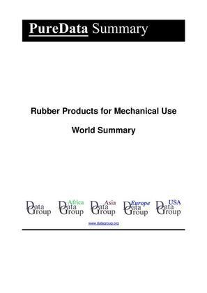 Rubber Products for Mechanical Use World Summary