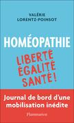 Homéopathie : Liberté, Égalité, Santé