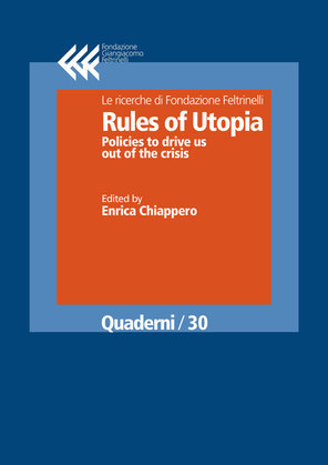 Rules of Utopia. Policies to drive us out of the crisis