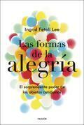 Las formas de la alegría (Edición mexicana)
