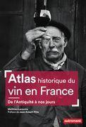 Atlas historique du vin en France