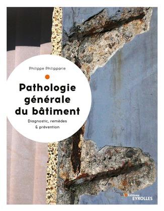 Pathologie générale du bâtiment
