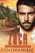 Zach, Schicksal in Deadwood, Buch 3