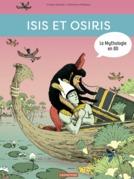 La Mythologie en BD - Isis et Osiris