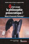Qu'est-ce que la philosophie présocratique?