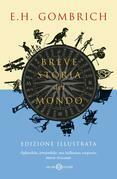 Breve storia del mondo - Edizione illustrata