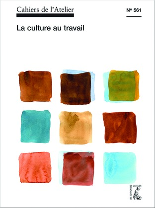 Cahiers de l'Atelier n° 561