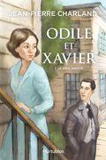 Odile et Xavier - Tome 1