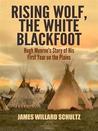 Rising Wolf, the White Blackfoot
