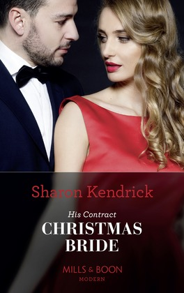 His Contract Christmas Bride (Mills & Boon Modern) (Conveniently Wed!, Book 23)