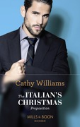 The Italian's Christmas Proposition (Mills & Boon Modern)