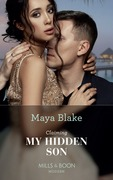 Claiming My Hidden Son (Mills & Boon Modern) (The Notorious Greek Billionaires, Book 1)