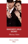 Rancher's Wild Secret (Mills & Boon Desire) (Gold Valley Vineyards, Book 1)