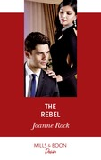 The Rebel (Mills & Boon Desire) (Mesa Falls, Book 1)