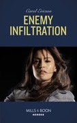 Enemy Infiltration (Mills & Boon Heroes) (Red, White and Built: Delta Force Deliverance, Book 1)