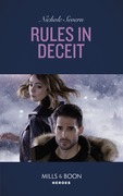 Rules In Deceit (Mills & Boon Heroes) (Blackhawk Security, Book 4)