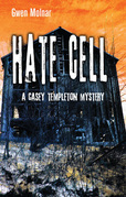 Hate Cell: A Casey Templeton Mystery