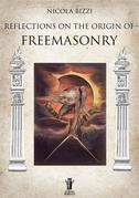 Reflections on the origin of Freemasonry