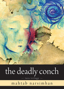 The Deadly Conch: Tara Trilogy