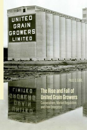 The Rise and Fall of United Grain Growers