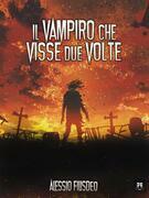 Il vampiro che visse due volte