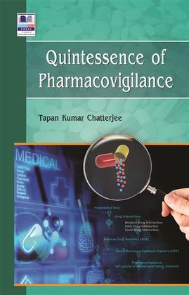 Quintessence of Pharmacovigilance