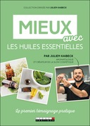 Mieux avec les huiles essentielles