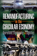 Remanufacturing in the Circular Economy